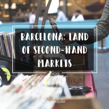 Barcelona, land of second-hand Markets