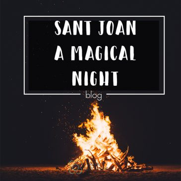 Sant Joan – A Magical Night