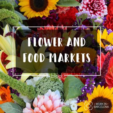 Food, flowers and much more! Markets in Barcelona